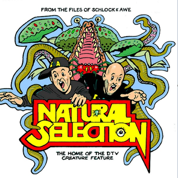 Natural Selection: The Home of the DTV Creature Feature