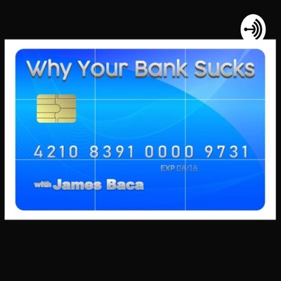 Why Your Bank Sucks