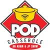 Pod Casserole artwork