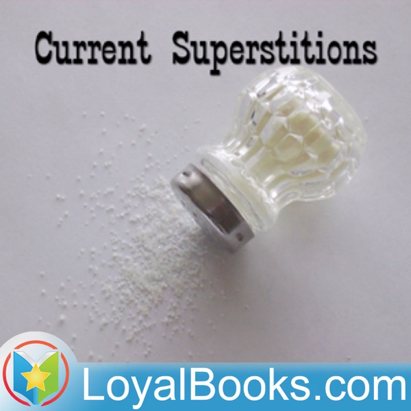 Current Superstitions by Fanny Dickerson Bergen