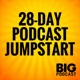 28-Day Podcast Jumpstart