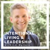 Intentional Living & Leadership with Cal Walters artwork