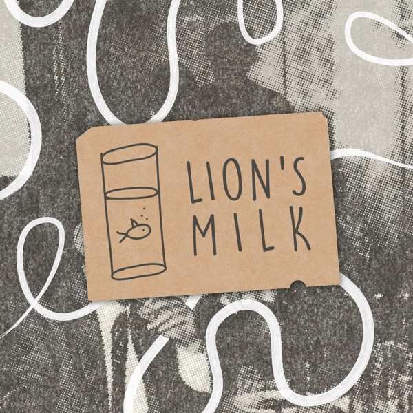 Lions Milk Radio Podcast