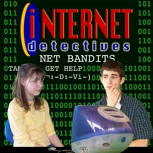 Internet Detectives: Net Bandits