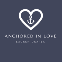 Anchored In Love podcast