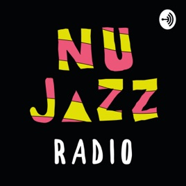 NuJazz Radio: NuJazz Radio #4 - Secret Sushi on Apple Podcasts
