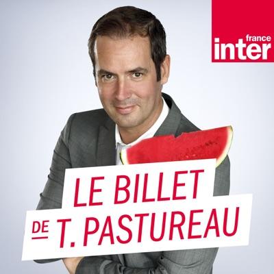 Le Billet de Tanguy Pastureau:France Inter