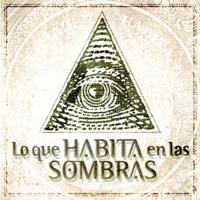 Podcast Lo Que Habita En Las Sombras podcast