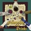 Fellowship Of The Drinks artwork