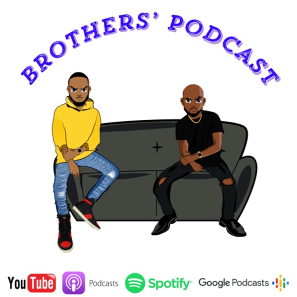 Brothers' Podcast