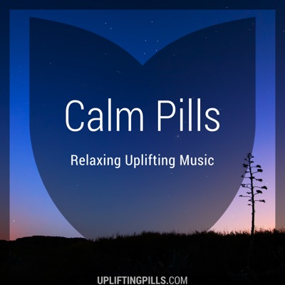 Calm Pills - Relaxing Ambient Music