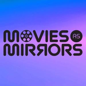 Movies as Mirrors