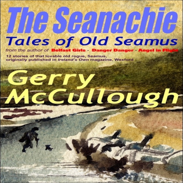 The Seanachie: Tales of Old Seamus – Irish podcast