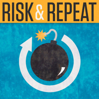 Risk & Repeat podcast