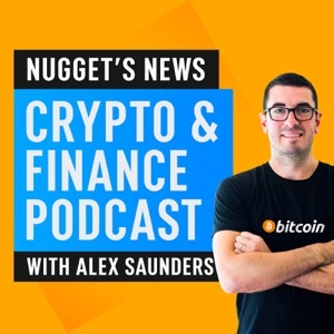 Nugget's News Crypto & Finance Podcast