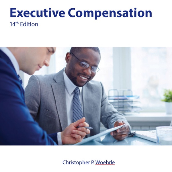 HS 342 / GS 842 Video: Executive Compensation - 14th Edition