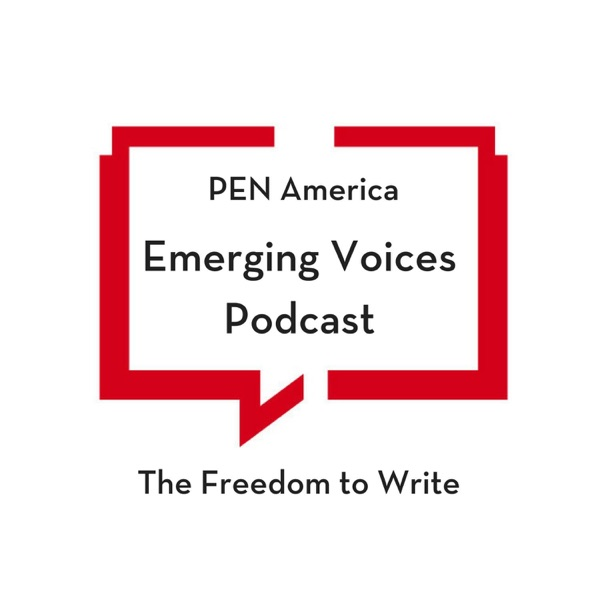 PEN America Emerging Voices Podcast