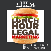 Lunch Hour Legal Marketing podcast