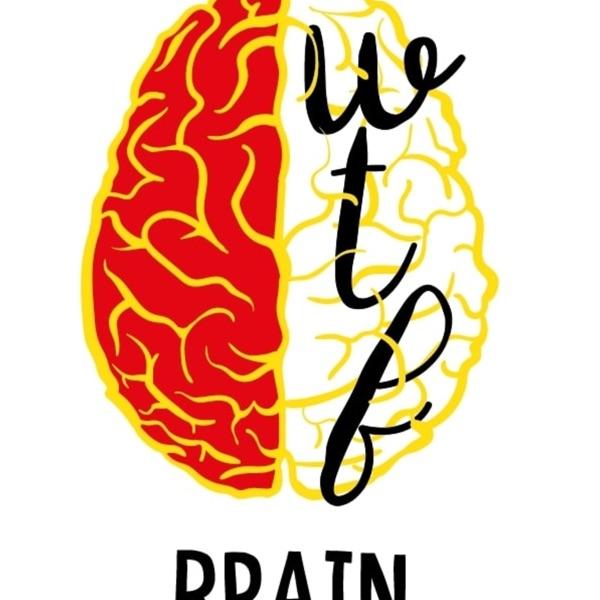 WTF Brain