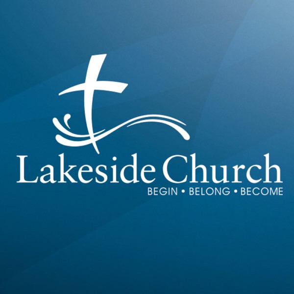 Lakeside Church - Weekend Messages