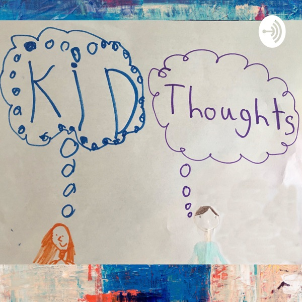 Kid Thoughts