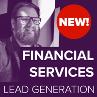 Lead Generation For Financial Services podcast