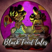 Black Food Tales podcast