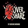 Overshare: Honest Conversations with Creatives artwork