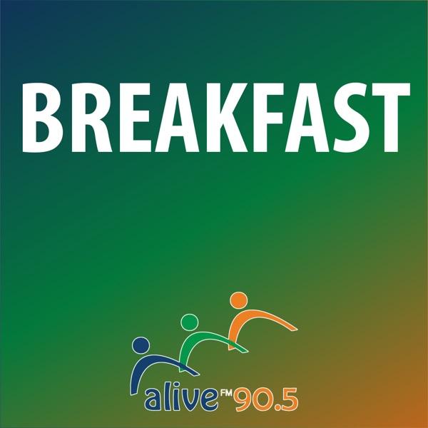 Alive 90.5 Breakfast
