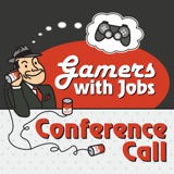 Image of Gamers With Jobs - Conference Call podcast