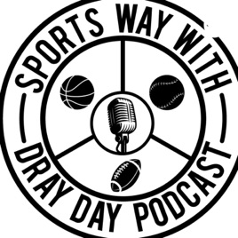 Sports Way with Dray Day Podcast: Episode 35- 2019 MLB