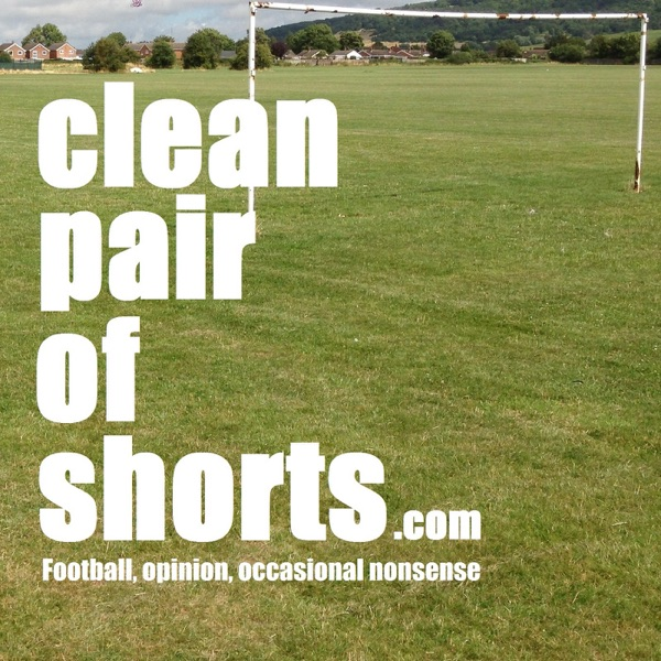 cleanpairofshorts - The Premier League Podcast