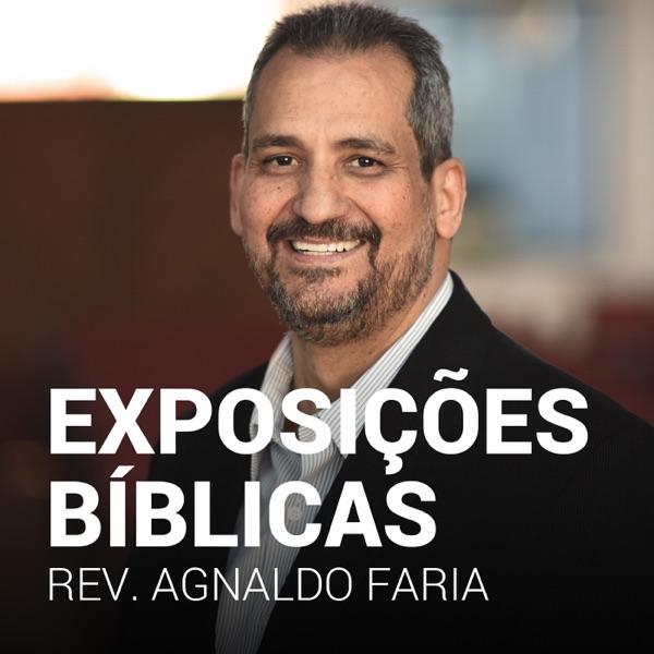 Exposição Bíblica - Rev. Agnaldo Faria