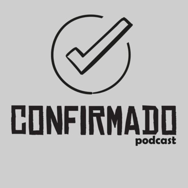 Confirmado Podcast