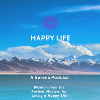 Happy Life - A Serena Podcast podcast