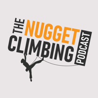 The Nugget Climbing Podcast podcast