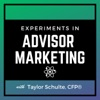 Experiments in Advisor Marketing artwork
