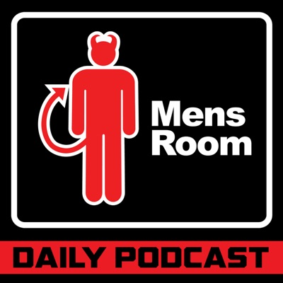 The Mens Room Daily Podcast:The Mens Room Daily Podcast