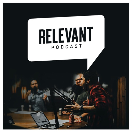 Cover image of The RELEVANT Podcast