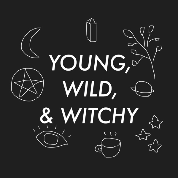 Young, Wild, and Witchy