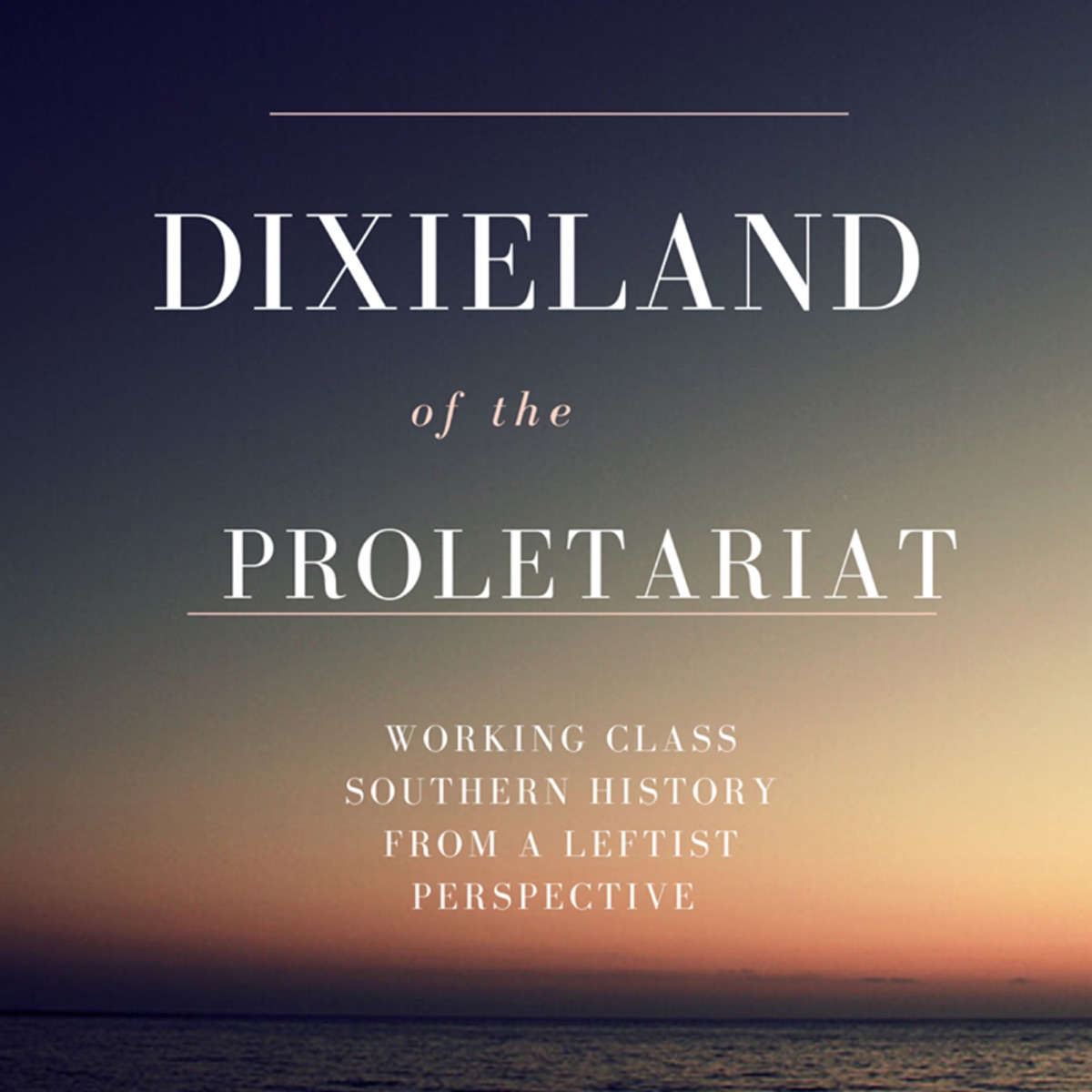 Dixieland of the Proletariat