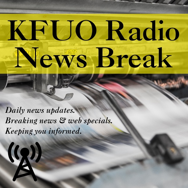 KFUO Radio News Break