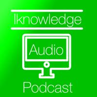 Iknowledge podcast