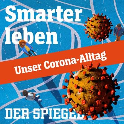 Smarter leben - Unser Corona-Alltag:DER SPIEGEL
