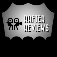 Rafter Reviews podcast