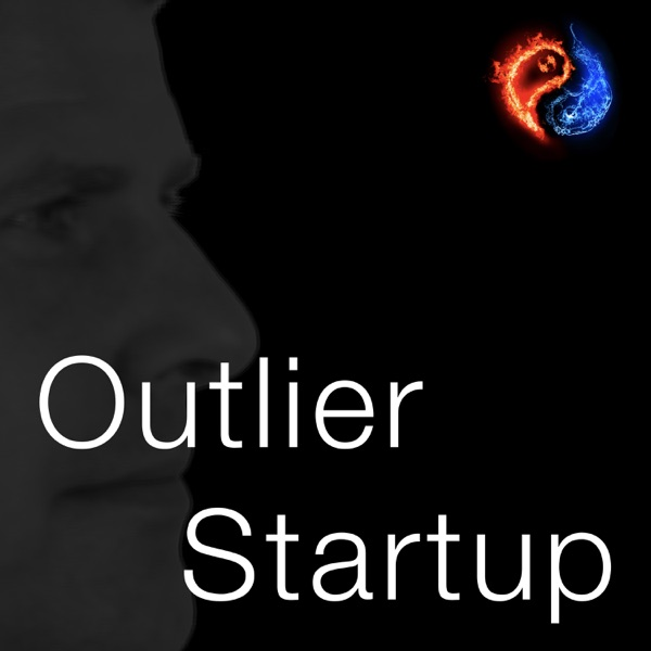OutlierStartup Podcast (Outlier360 Way)