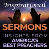 Inspirational Sermons - Insights from the Best Preachers in America artwork