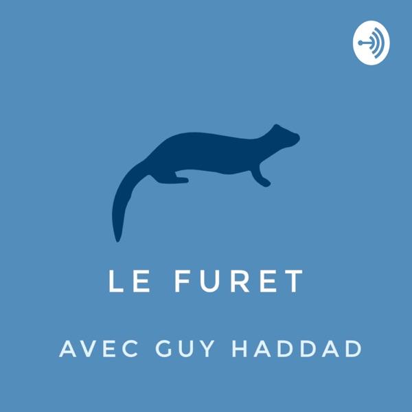 Le Furet avec Guy Haddad