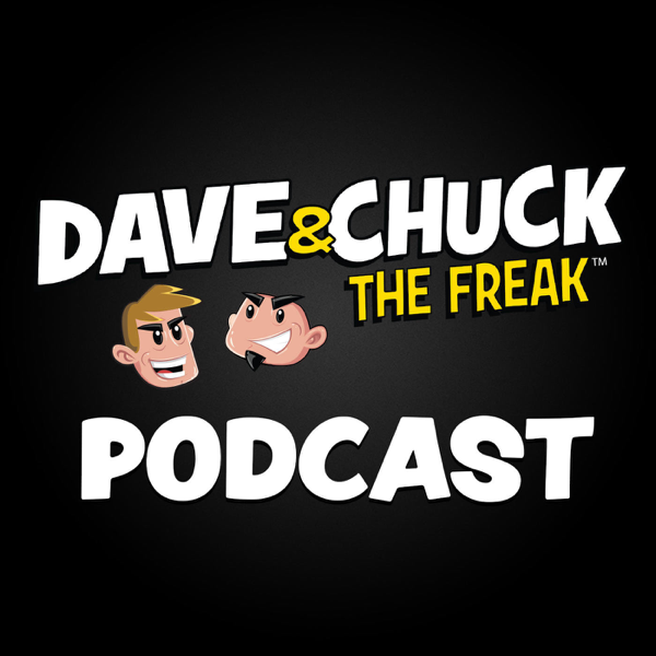 331faa7ff88b89  Dave   Chuck the Freak Podcast on Apple Podcasts