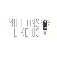 Millions Like Us podcast